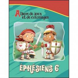 EPHÉSIEN 6: ALBUM DE JEUX ET DE COLORIAGES (BE BÉSENAC) -54282