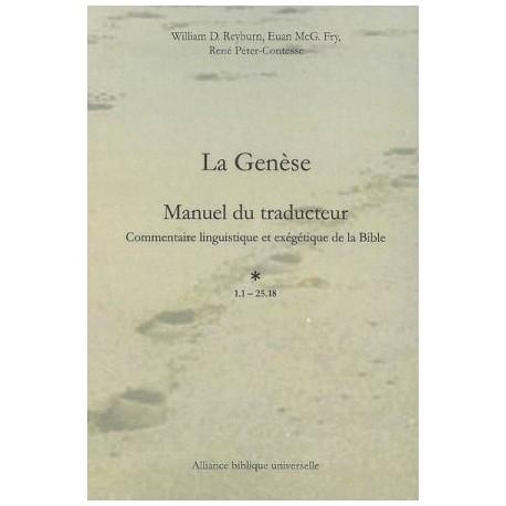 LA GENÈSE : MANUEL DU TRADUCTEUR COMMENTAIRE LINGUISTIQUE ET EXÉGÉTIQUE DE LA BIBLE -7093