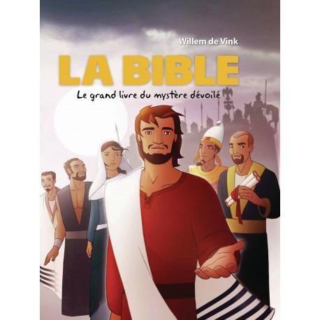 La Bible - Le grand livre du mystère dévoilé
