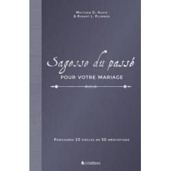 SAGESSE DU PASSE POUR VOTRE MARIAGE (Haste & Plummer) 9782362453737 BLF1532
