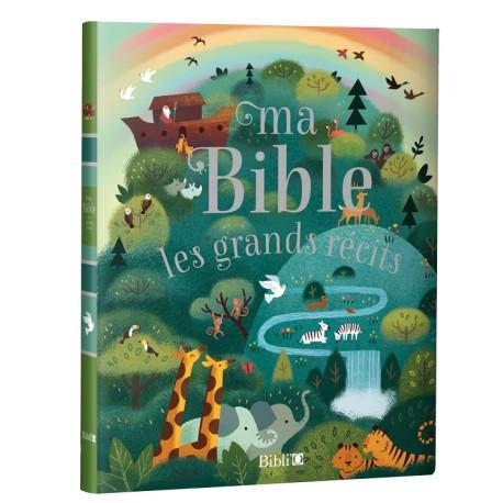Ma Bible / Les grands récits