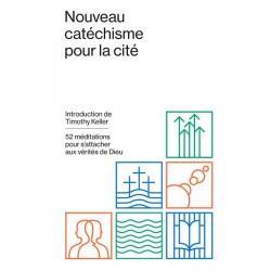 NOUVEAU CATECHISME POUR LA CITE 52 MEDITATIONS