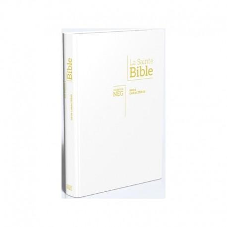 La Sainte bible Version NEG gros caractères souple blanc, tr.or