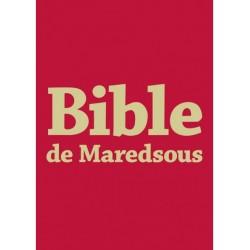 LA BIBLE DE MAREDSOUS grandes Caractères