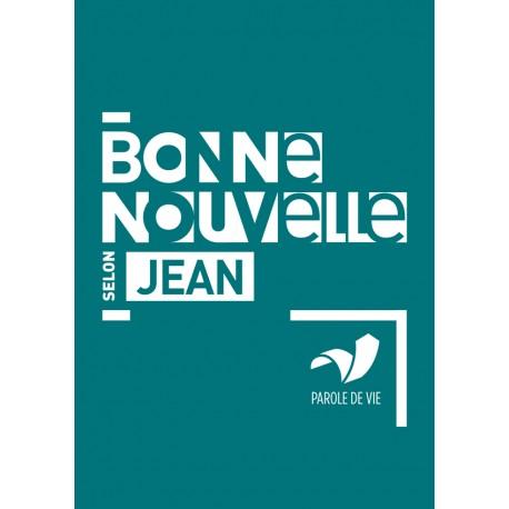 BONNE NOUVELLE JEAN PAROLE DE VIE 4093