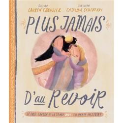 PLUS JAMAIS D'AU REVOIR - Jésus, Lazare et la tombe vide REFSBFB: BLF15870 ISBN: 97823624985328