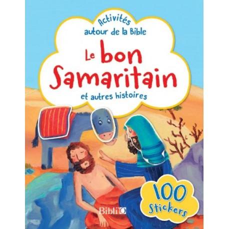 LE BON SAMARITAIN ET AUTRES HISTOIRES -ACTIVITES AUTOUR DE LA BIBLE