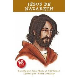 Histoires vraies: Jésus de Nazareth