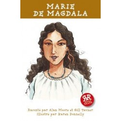 Histoires vraies : Marie de Magdala