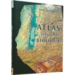 ATLAS DE L'HISTOIRE BIBLIQUE 7132