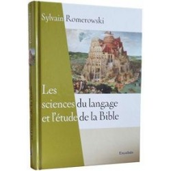 Les sciences du langage et l'étude de la Bible