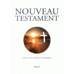 Nouveau Testament -Traduction officielle liturgique de la Bible