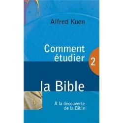 Comment étudier la bible (Alfred Kuen)